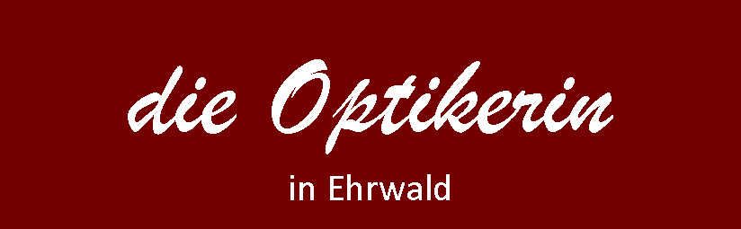 DIE OPTIKERIN